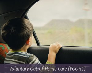 Voluntary Out-of-Home-Care (VOOHC)